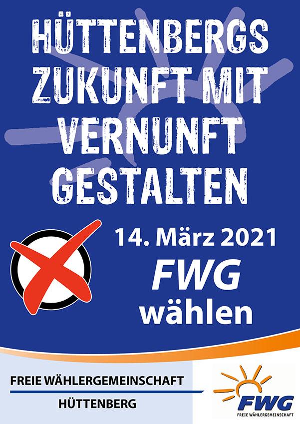 FWG-Wahlplakat Nr. 3 zur Kommunalwahl 2021